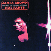 James Brown | Hot Pants