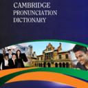 Cambridge PRONUNCIATION DICTIONARY